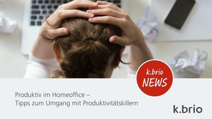 PRODUKTIV IM HOMEOFFICE – PRODUKTIVITÄTSKILLER IM VIDEO